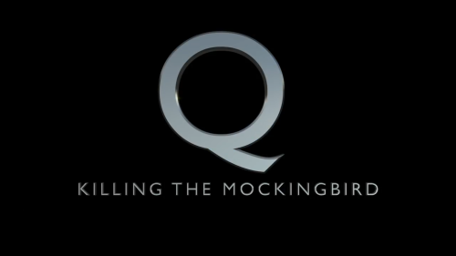 Q: Killing The Mockingbird (07 Aug 2018)